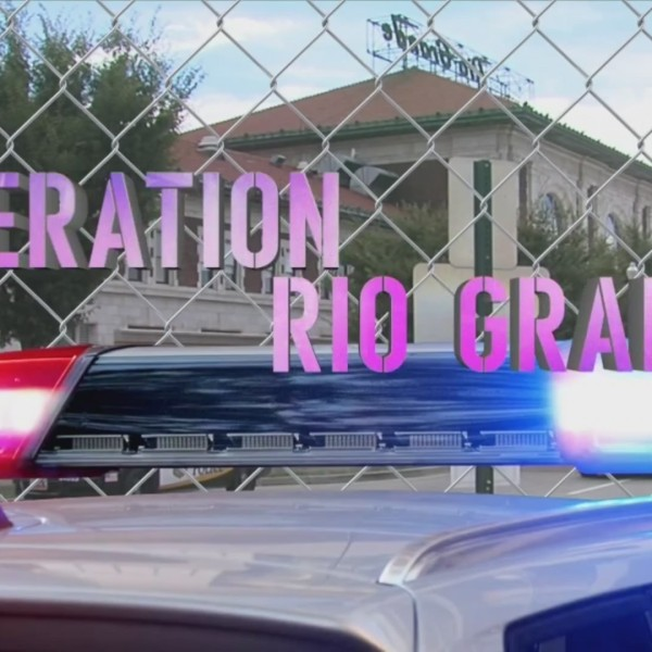 One year later: Operation Rio Grande